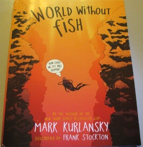 world without fish by mark kurlansky eighty mph mom