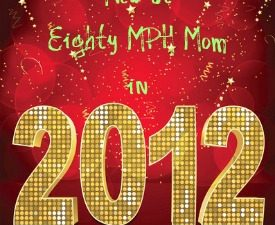 Eighty MPH Mom changes for 2012