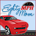 New Eighty MPH Mom button – please replace on your blog!