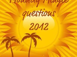 2012 Monday Mingle questions