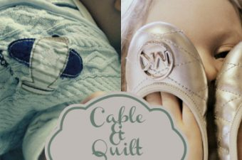 Cable & Quilt – HALO SleepSack and Michael Kors Ballet Flats!