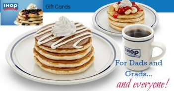 IHOP,gift cards,dads,graduates,gifts