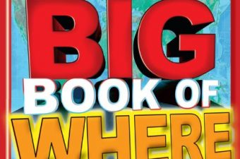 Learn Something New with the TIME for Kids Big Book of Where – Review