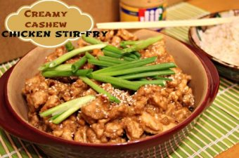 Mix Up Mealtime with Creamy Cashew Chicken Stir-fry (made with Jif Cashew Butter)!