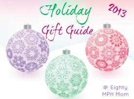 Eighty MPH Mom,blog,2013,Holiday Gift Guide