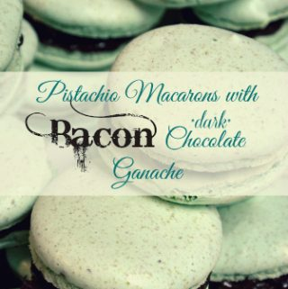 Pistachio Macarons with Bacon Dark Chocolate Ganache