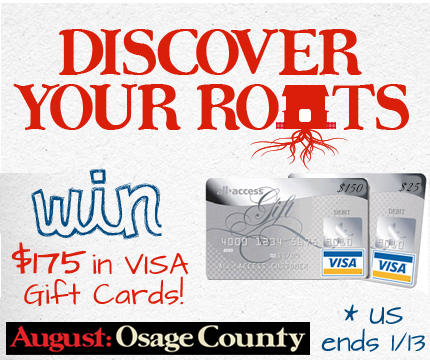Discover Your Roots with August: Osage County {$175 Visa Gift Cards Giveaway!}