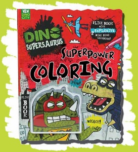 Dino Supersaurus Superpower Coloring Book
