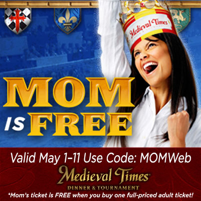 Medieval Times Dinner & Tournament Mother's Day Sale
