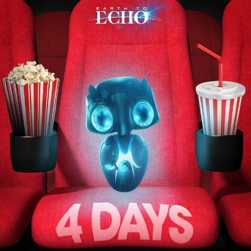 Earth to Echo - 4 Days