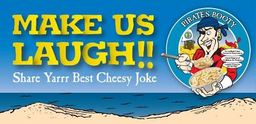 Pirate's Booty Cheesiest Joke in America Contest