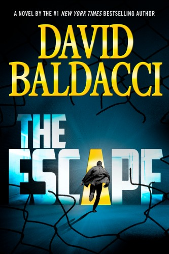 David Baldacci,author,book ,The Escape