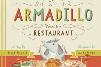 If an Armadillo Went to a Restaurant book review