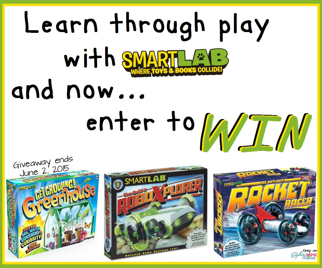 SmartLab Toys Giveaway, Eighty MPH Mom