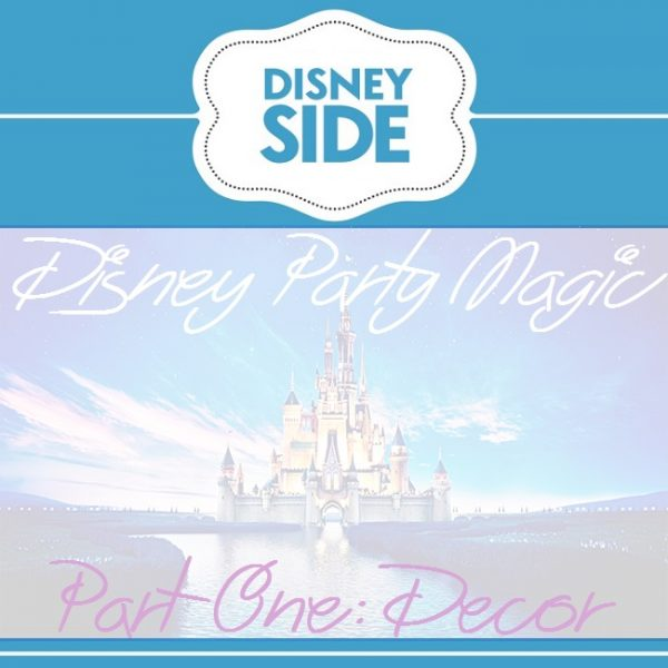 Disney Party Magic - Part One, Decor