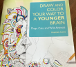 Draw and color your way to a younger brain coloring book