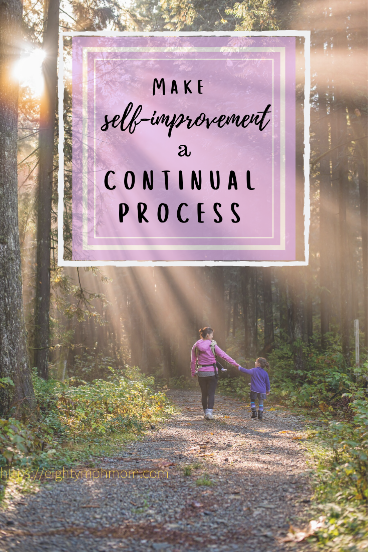 Make self improvement a continual process