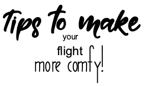 Tips to make your flight more comfortable